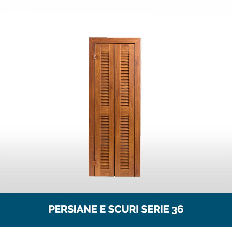 Persiane e scuri serie 36